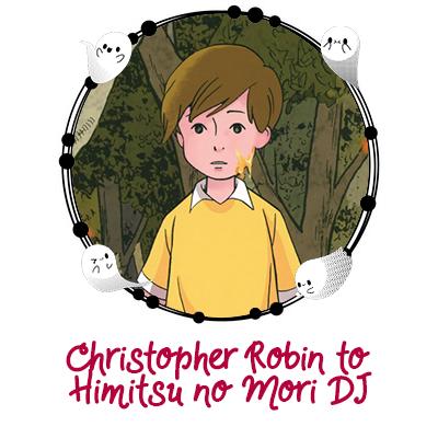 Christopher Robin To Himitsu No Mori DJ.PNG