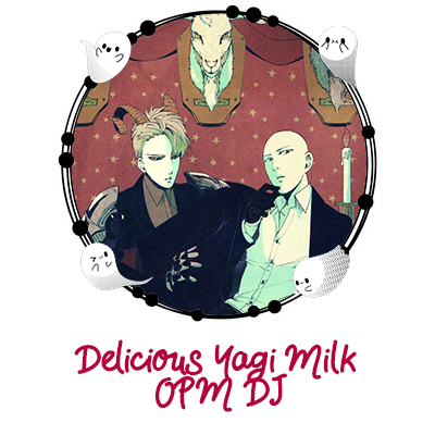 Delicious Yagi Milk - OPM DJ